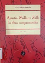 Agustín Millares Sall: la obra comprometida